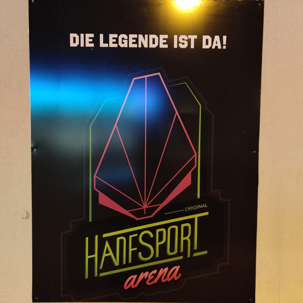 Die Legende ist da - HANFSPORT arena